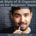 What Style E-Cigarette Is Best For Beginner Vapers?