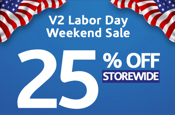 V2 Labor Day Sale