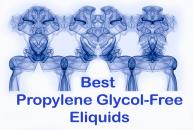 Best propylene glycol-free eliquids