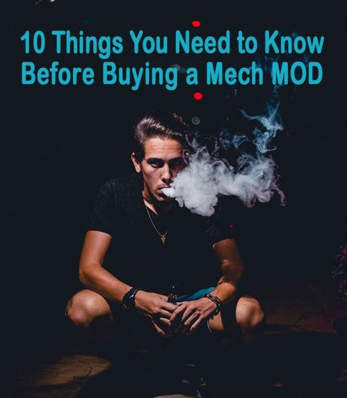 10 Thing You Need to Know Before Buying a Mech MOD - best-e-cigarette-guidecom