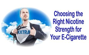 Choosing the Right Nicotine Strength for Your E-Cigarette - Featured image