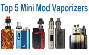 Top 5 Mini Mod Vaporizers Featured Image