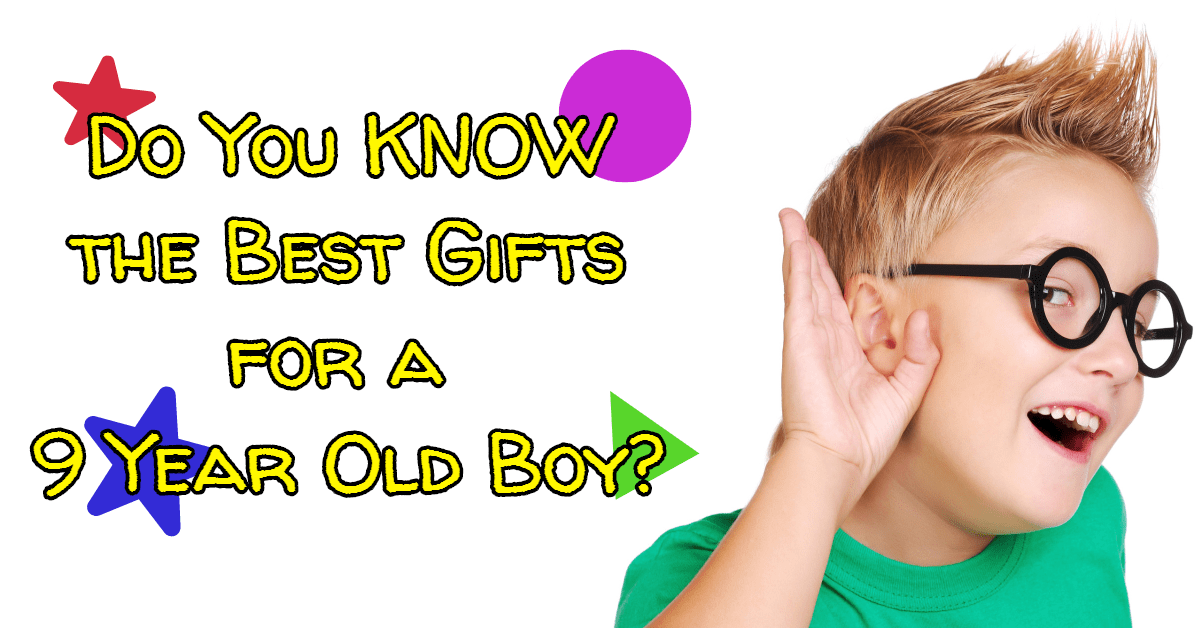50+ Most Popular Presents For 9 Year Old Boys
