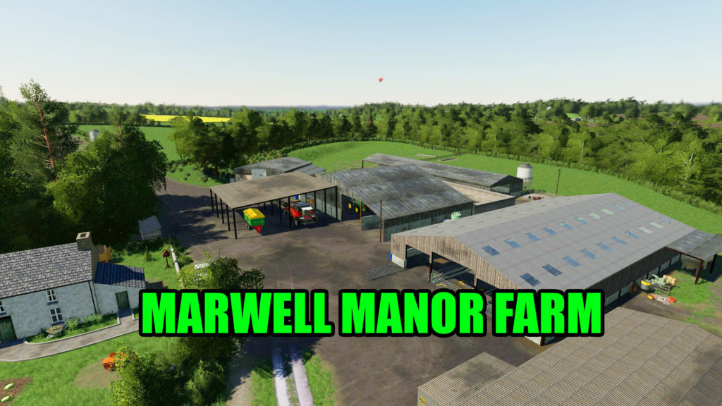 Marwell Manor Farm 1 0 0 0 FS19 – Best-Mods com The #1 Mod Site