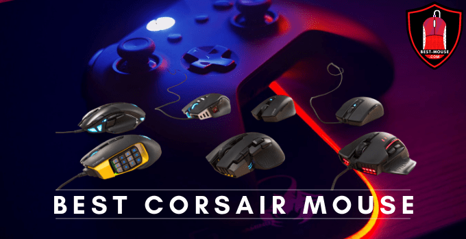 10 Best Corsair Mouse For Gaming 2021 Buying Guide