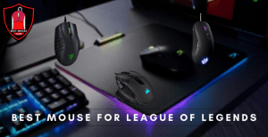 Best Mouse for League of Legends