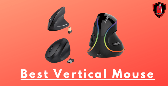 10 Best Vertical Mouse 2021 Buying Guide