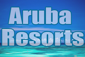 best aruba resorts caribbean