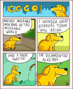 coco the dog ozan draws comics 15 5a38c8e556ea9 png  700 247x300 - 17 Hilariously Pessimistic Comics About Coco The Jolly Dog That Every Pessimist Will Relate To