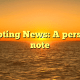 Scripting News: A personal note