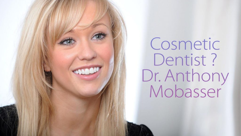 Cosmetic Dentist ? Dr Anthony Mobasser