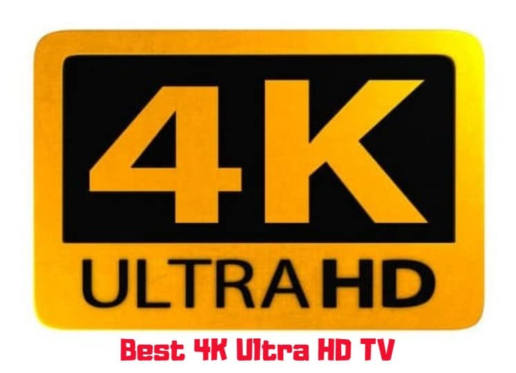 best 4k ultra hd tv