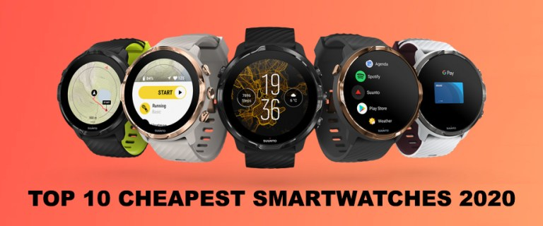 Top 10 cheapest smartwatches 2020