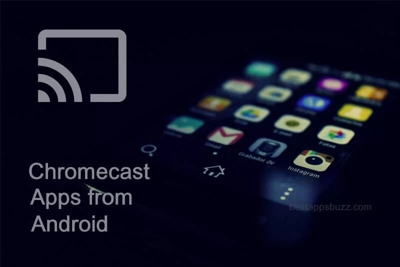 How to Cast Apps to Chromecast from Android (Phone/ Tablet)