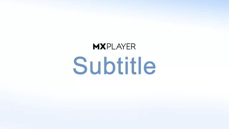 Subtitles for MX Player