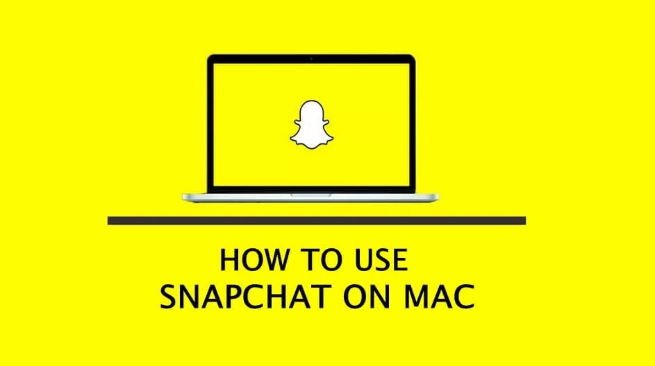 Snapchat for Mac Download Free [Latest Version] - Best Apps Buzz