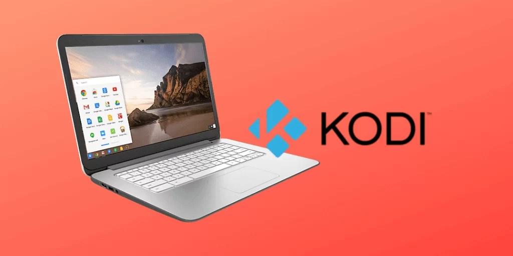 How to install Kodi on Chromebook [Chrome OS]