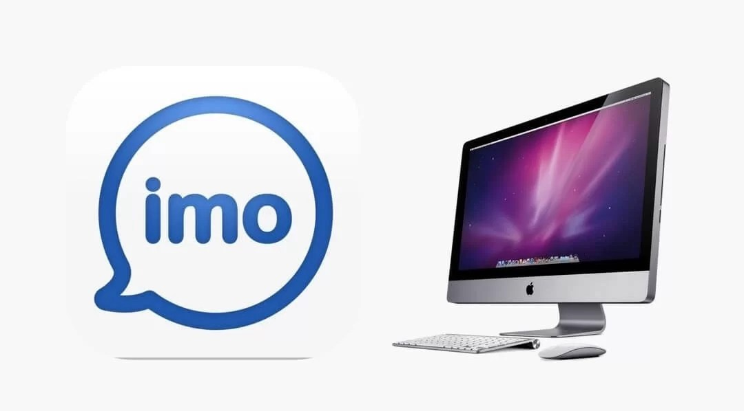 imo for Mac Download 2020 [Macbook Pro/ Air]