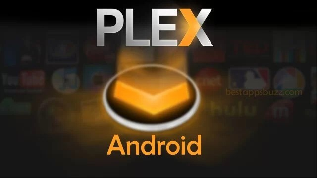Plex Apk for Android Download [Latest Version 2019]