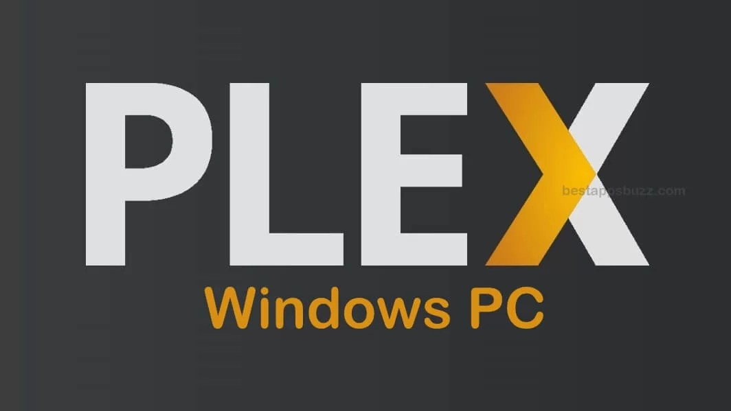 Plex for PC/Laptop Windows XP, 7, 8/8.1, 10 – 32/64 bit
