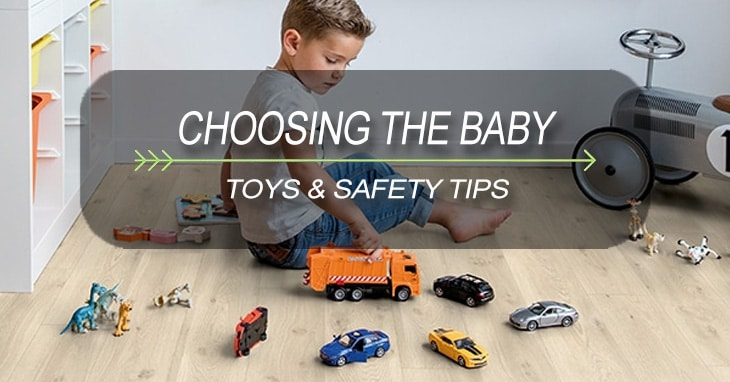 CHOOSING THE BABY TOYS & SAFETY TIPS