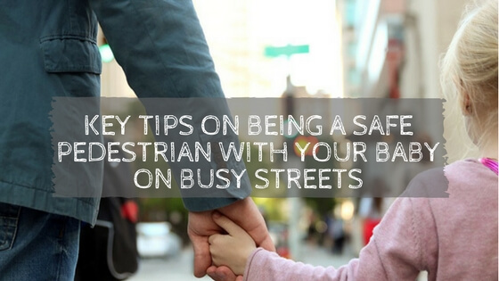 Your Baby on Busy Streets