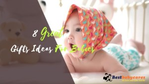 8 great gifts idea for baby