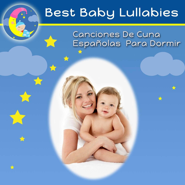 Canciones De Cuna Espanolas Para Dormir - Best Baby Lullabies