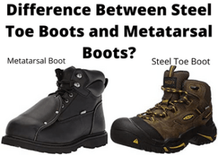 Difference Between Steel Toe Boots And Metatarsal Boots