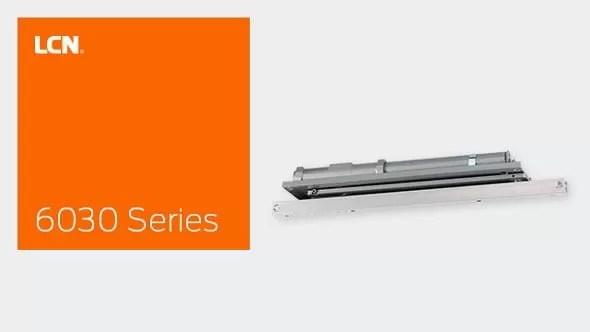 LCN 6030 Series