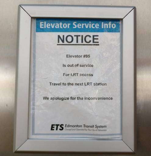 A sign saying the elevator was closed at the Stadium LRT station near downtown Edmonton, Alta. on Tuesday, January 29, 2019.