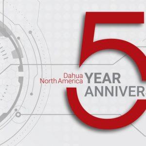 Dahua Technology USA Celebrates Five Years in North America – Dahua North America