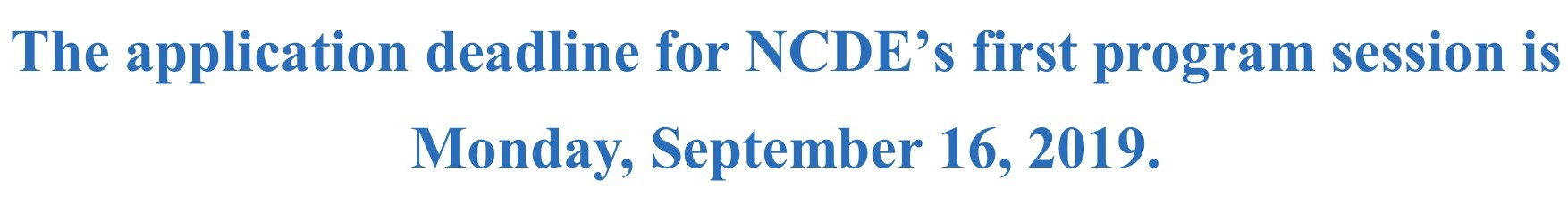 Application deadline for NCDE's program session is 9/16