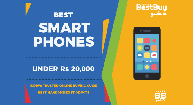 10 Best Mobile Phones & Smartphones under Rs 20,000 in India | Price in India October 2017
