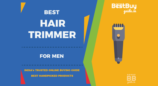 Best Hair & Beard Trimmers for Men in India | Price in India October 2017
