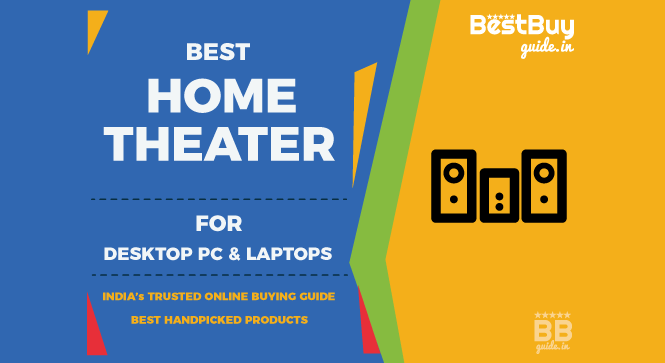 Best 2.1, 4.1 & 5.1 Home Theater for PC, Desktop and Laptops in India | Price in India October 2017