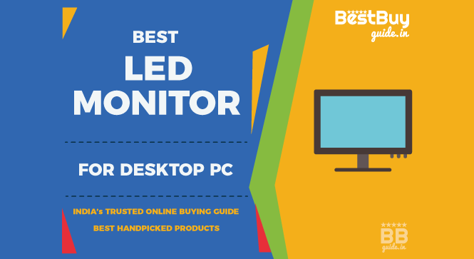 Best Full HD LED Monitor for Desktop PC in India | Price in India October 2017