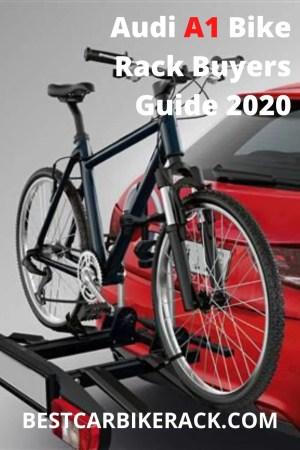 Audi A1 Bike Rack Buyers Guide 2020