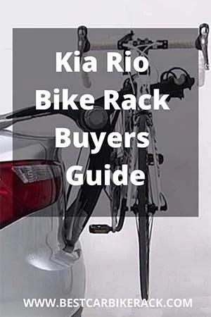 Kia Rio Bike Rack Buyers Guide 2020