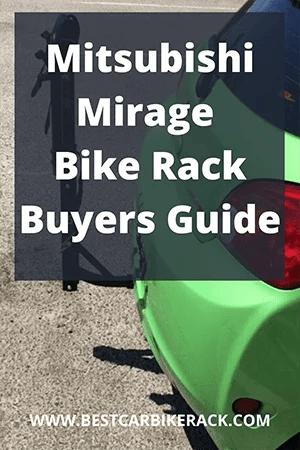 Mitsubishi Mirage Bike Rack Buyers Guide 2020