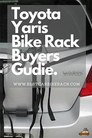 Toyota Yaris Bike Rack Buyers Gudie