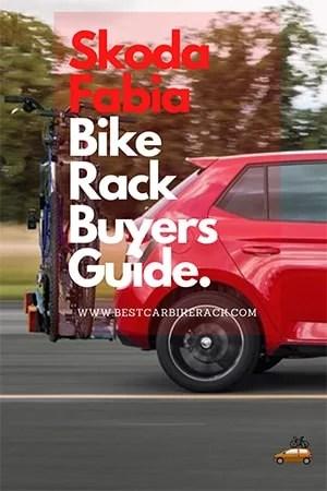 Skoda Fabia Bike Rack Buyers Guide