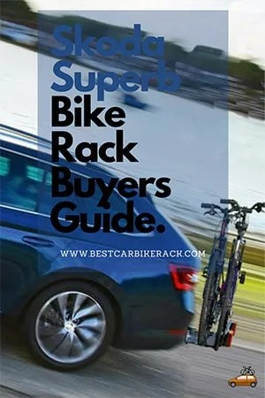 Skoda Superb Bike Rack Buyers Guide