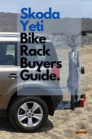 Skoda Yeti Bike Rack Buyers Guide