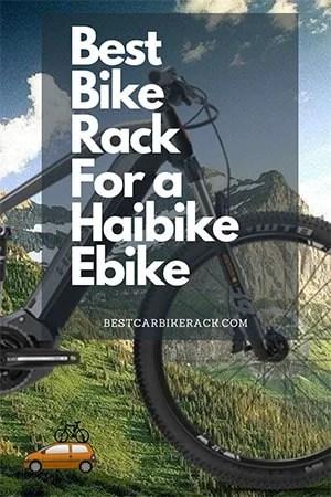 Best Bike Rack For a Haibike Ebike