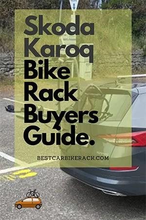 Skoda Karoq Bike Rack Buyers Guide