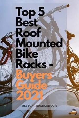 Top 5 Best Roof Mounted Bike Racks Buyers Guide 2021