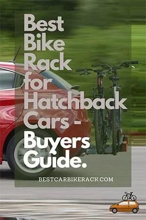 Best Bike Rack for Hatchback Cars.