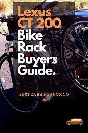 Lexus CT 200 Bike Rack Buyers Guide
