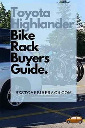 Toyota Highlander Bike Rack Buyers Guide
